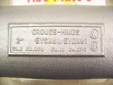 "Crouse Hinds EYSX61 / EYDX61 Explosion Proof Conduit Seal Drain Seal 2"""