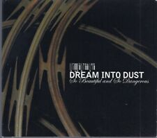 Dreams Into Dust: So Beautiful and So Dangerous CD
