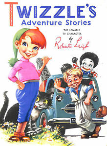 Twizzles Adventures stories by Roberta Leigh