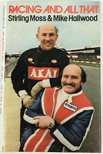 Racing and All That: Sterling Moss & Mike Hailwood, First Edition, 1980, 155 pgs