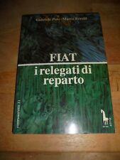 """POLO/REVELLI """"FIAT I RELEGATI DI REPARTO"""" ERRE EMME 1992"""
