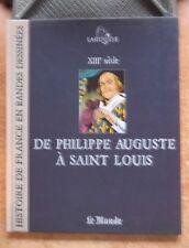 HISTOIRE DE FRANCE EN BANDES DESSINEES T. 4 : DE PHILIPPE AUGUSTE A SAINT LOUIS