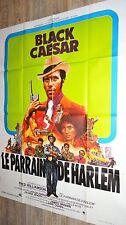 LE PARRAIN DE HARLEM black caesar ! affiche cinema blaxploitation 1973