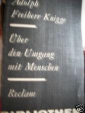 Adolph Freiherr KNIGGE über den Umgang mit Menschen