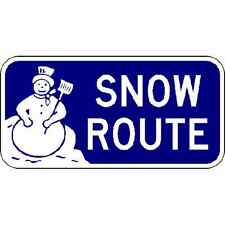 Snow Route Sign - 18 x 9 Community Signs. A Real Sign. 10 Year 3M Warranty.