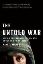 NEW - The Untold War: Inside the Hearts, Minds, and Souls of Our Soldiers