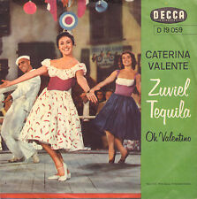 "CATERINA VALENTE ‎– Zuviel Tequila / Oh Valentino (1960 VINYL SINGLE 7"" GERMANY)"