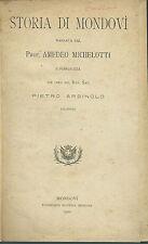 Michelotti - Storia di Mondovì - Prima edizione 1920 Originale - Mondino -Cuneo
