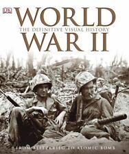 World War II : The Definitive Visual History by Dorling Kindersley Publishing DK