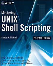 Mastering Unix Shell Scripting: Bash, Bourne, and Korn Shell Scripting for...