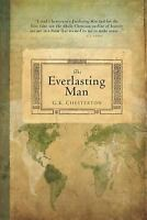 The Everlasting Man Perfect G. K. Chesterton