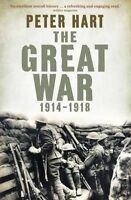 THE GREAT WAR: 1914-1918 / PETER HART 9781846682476