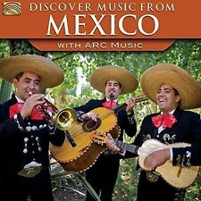 VARIOUS ARTISTS - DISCOVER MUSIC FROM MEXICO WITH ARC MUSIC NEW CD