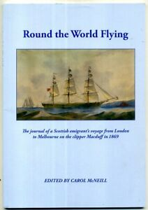 Round the World Flying Journal London Melbourne 1869 ed C McNeill Signed editor