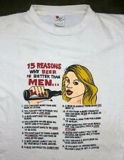 """Vintage Women's L 80s """"15 Reasons Why Beer Is Better Than Men"""" Funny T-Shirt"""