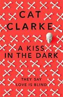 Kiss in the Dark by Clarke, Cat-ExLibrary