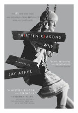 Thirteen Reasons Why by Jay Asher (2011, Paperback)
