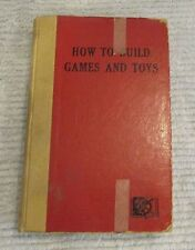 Old 1951 How To Build Games and Toys by Pelton D Van Nostrand 264 pg hc FREE S/H