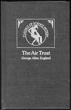 Fiction: THE AIR TRUST by George Allan England. 1976.
