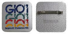 Placca Badge Giò 1 Bergamo 25 - 29 Settembre 1985 con smalti #KP162