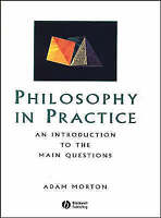 Very Good, Philosophy in Practice - An Introduction to the Main Questions. Black