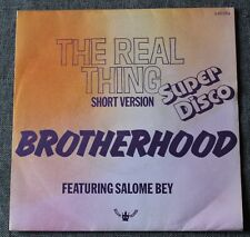 Brothehood featuring salome Bey, the real thing, SP - 45 tours