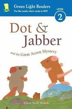DOT & JABBER AND THE GREAT ACORN MYSTERY - WALSH, ELLEN STOLL - NEW HARDCOVER BO