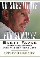 No Substitute for Sundays: Brett Favre and His Year in the Huddle with the New
