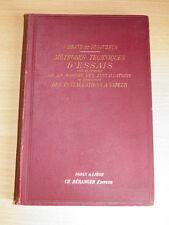 BRAND DESJUZEUR Méthodes Techniques Essais Contrôle INSTALLATIONS à VAPEUR 1908