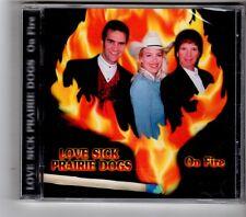(HK295) Love Sick Prairie Dogs, On Fire - 1999 Sealed CD