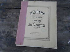 A. LE CARPENTIER / METHODE DE PIANO POUR LES ENFANTS A 10€ ACH IMM FP RED MONDIA