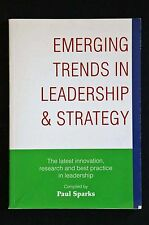 Paul Sparks - Emerging Trends in Leadership and Strategy innovation research