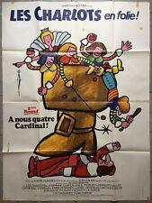 Affiche LES CHARLOTS EN FOLIE A NOUS QUATRE CARDINAL André Hunebelle 120x160cm