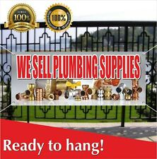 We Sell Plumbing Supplies Banner Vinyl / Mesh Banner Sign Store Shop Service