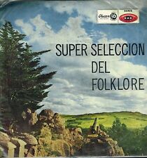 "LP 12"" 30cms: super seleccion del folklore sud-american. oscon. A5"