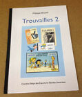 TROUVAILLE - N° 2 - PHILIPPE MOUVET - CBEBD (NEUF)