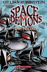 *RARE* Space Demons: The Trilogy by Gillian Rubinstein (Paperback, 2005)