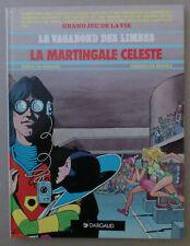 *** LE VAGABOND DES LIMBES n°17. LA MARTINGALE CÉLESTE  ***  EO 1989