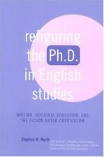 Refiguring the Ph.D. in English Studies: Writing,