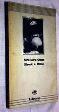 Anna Maria Ortese: SILENZIO A MILANO - LA TARTARUGA 1986