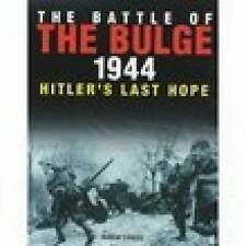 The Battle of the Bulge 1944: Hitler's Last Hope, 1862271860, New Book