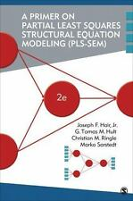 A Primer on Partial Least Squares Structural Equation Modeling (PLS-SEM) by...