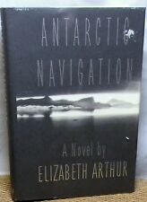 ANTARCTIC NAVIGATION BY ELIZABETH ARTHUR HARDCOVER BOOK DUSTCOVER