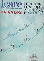 Icare, n°97. le salon / hist des forces aériennes françaises, tome 3 (été 1981)