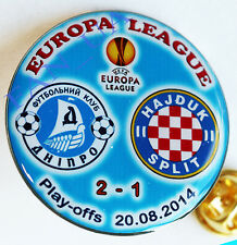 Match Badge Pin Dnipro Ukraine - Hajduk Split Croatia 2014/2015 Europa League