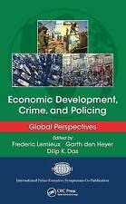 Economic Development, Crime, and Policing: Global Perspectives (International Po