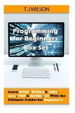 Programming For Beginner's Box Set: Learn HTML, HTML5 & CSS3, Java, PHP & MySQL,