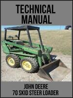 John Deere 70 Skid Steer Loader Technical Manual TM1072 On USB Drive