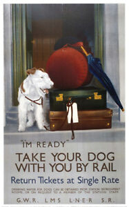Vintage Take your Dog with you by Rail Art Railways Travel Poster A1/A2/A3/A4!