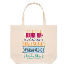 This Is What An Awesome Paramedic Looks Like Large Beach Tote Bag - Funny Best